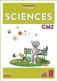 Sciences CM2 (1 CD-Rom) Nouveau programme 2016