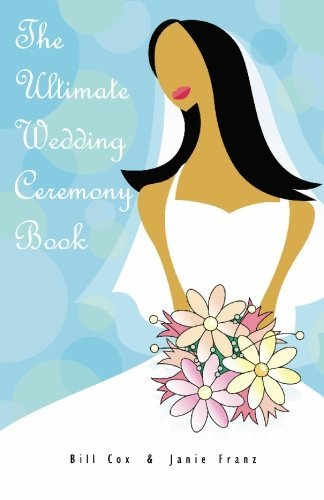 The Ultimate Wedding Ceremony Book by Bill Cox (2008-01-12)