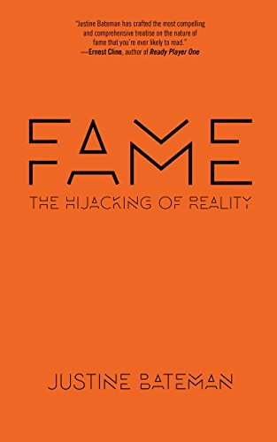 Fame: The Hijacking of Reality (English Edition) eBook ...