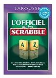 L'officiel du jeu Scrabble - Larousse - 06/08/2014