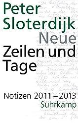 Neue Zeilen und Tage: Notizen 2011-2013