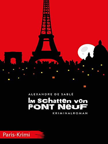 im-schatten-von-pont-neuf-paris-krimi-german-edition