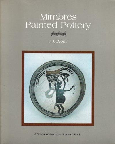 Mimbres Painted Pottery (Southwest Indian Arts Series)