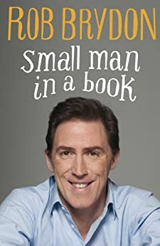 Small Man in a Book by [Brydon, Rob]