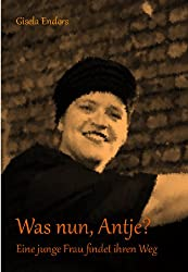 Was nun, Antje?