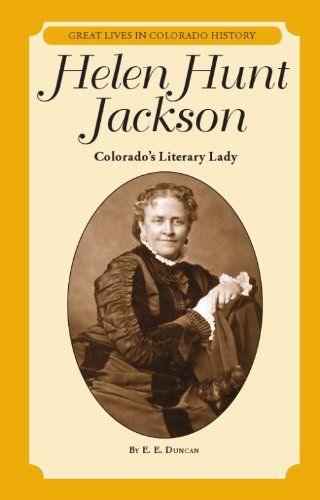 Helen Hunt Jackson: Colorado's Literary Lady / La dama de las letras de Colorado (Great Lives in Colorado History / Personajes importantes de la historia de colorado)