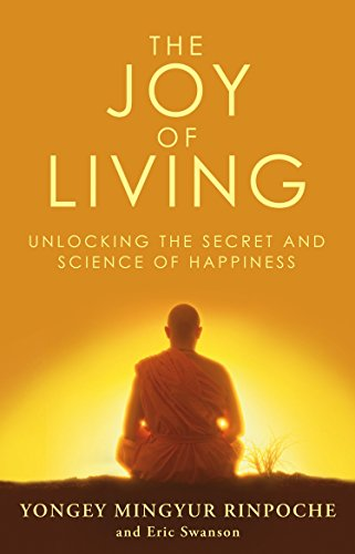 The Joy of Living: Unlocking the Secret and Science of Happiness (English Edition) -