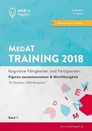 MEDithappen MedAT Training 2018, Band 1: Kognitive Fähigkeiten und Fertigkeiten: Figuren...