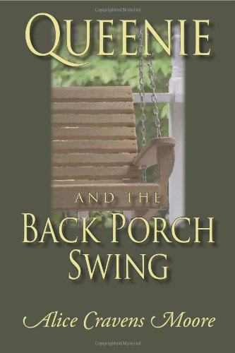 Back Porch Swing (Queeny and the Back Porch Swing)