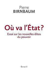 Où va l'État ? par Pierre Birnbaum