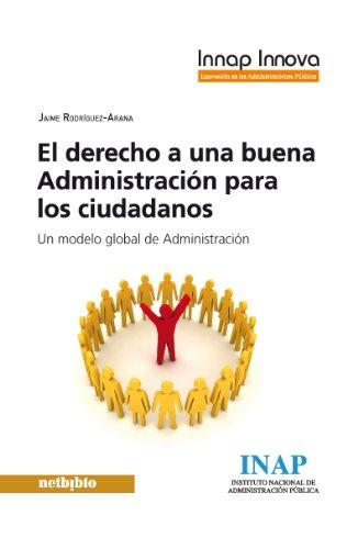 El derecho a una buena Administración para los ciudadanos