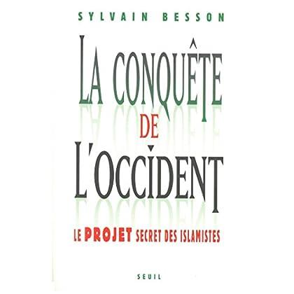 La conquête de l'Occident - Le projet secret des islamistes (H.C. ESSAIS)