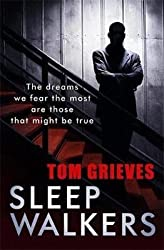 [Sleepwalkers] (By (author)  Tom Grieves) [published: February, 2013]
