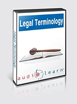Legal Terminology - Top 500 Legal Terminology Words You Must Know! (English Edition) par [Editors, AudioLearn]