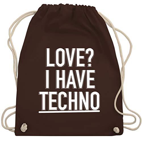 Festival Turnbeutel - Love? I have Techno - Unisize - Braun - WM110 - Turnbeutel & Gym Bag