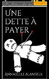 Une dette à payer