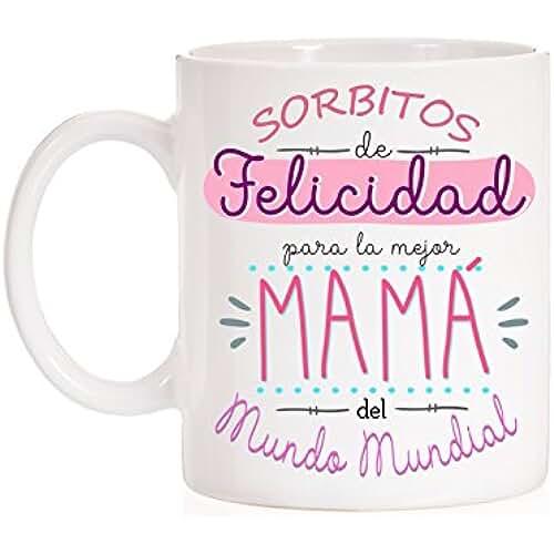 taza del dia de la madre Taza Sorbitos de Felicidad para la mejor mamá del mundo mundial. Taza regalo para el día de la madre con mucho amor. Con caja divertida de regalo.