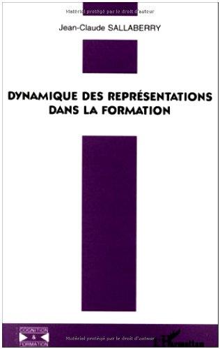 Dynamique des représentations dans la formation par Jean-Claude Sallaberry