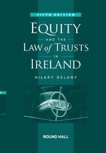 Equity and the Law of Trusts in Ireland 5e
