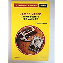 James Yaffe: Un bel delitto per mammina Ed. Mondadori [SR] A72