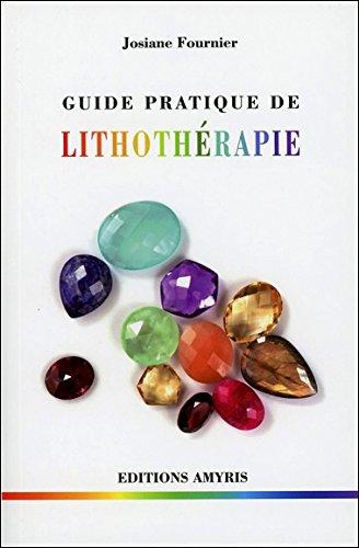 Guide Pratique de Lithothérapie