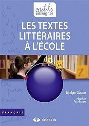 Les textes littéraires à l'école