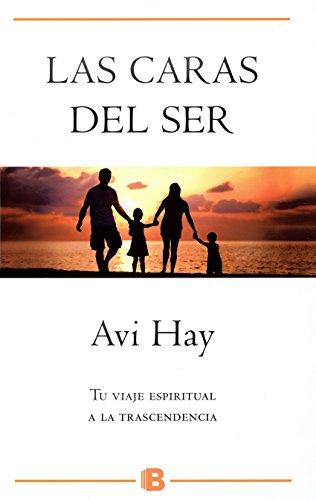 Descargar Libro Las Caras Del Ser (NB MILLENIUM) de Avi Hay