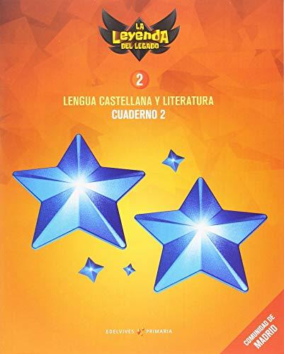 Proyecto: La leyenda del Legado Lengua castellana y Literatura 2 Cuaderno 2 : Comunidad de Madrid
