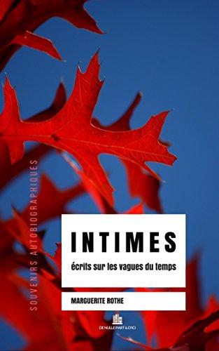 INTIMES, écrits sur les vagues du temps par Marguerite Rothe