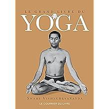 Le grand livre du yoga (French Edition)