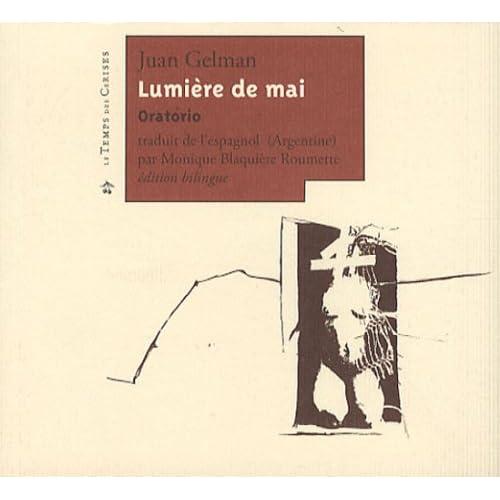 Lumière de mai : Oratorio, édition bilingue français-espagnol
