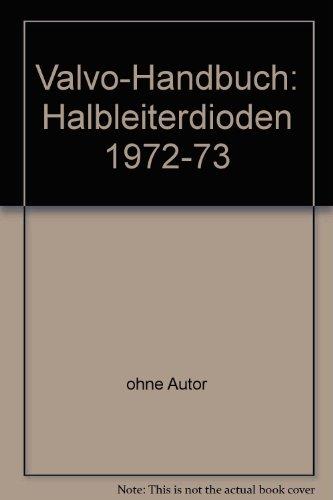 Valvo-Handbuch: Halbleiterdioden 1972-73