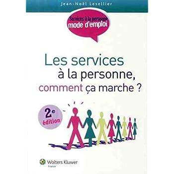 Les services à la personne - Comment ça marche ?