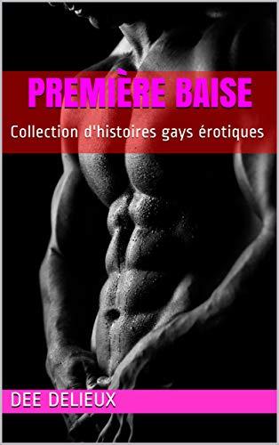Couverture du livre Première baise: Collection d'histoires gays érotiques