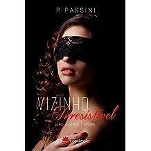 Vizinho Irresistível (Destinos Livro 1) (Portuguese Edition)