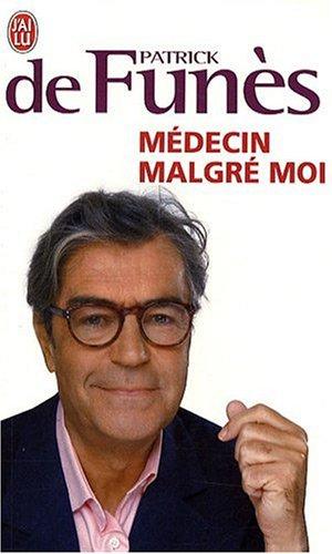 Médecin malgré moi par Patrick de Funès