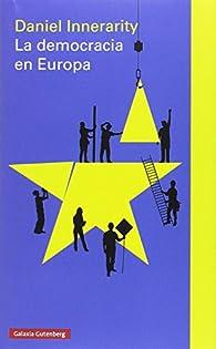 La democracia en Europa par Daniel Innerarity