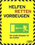 Helfen - Retten - Vorbeugen + Erste Hilfe Notfalltasche: Der große Ratgeber für den Notfall