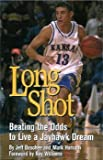 Image de Long Shot Beating the Odds to Live a Jayhawk Dream
