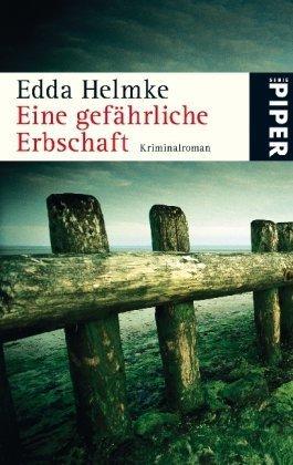 Eine gefährliche Erbschaft: Kriminalroman von Edda Helmke (1. Januar 2009) Taschenbuch
