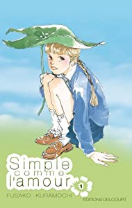 Simple comme l'amour Edition simple Tome 1