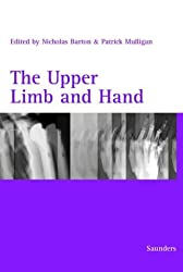 The Upper Limb and Hand (Modular textbook of orthopaedics series) by Nicholas Barton (1999-09-27)