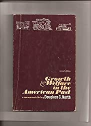 Growth and Welfare in the American Past: A New Economic History