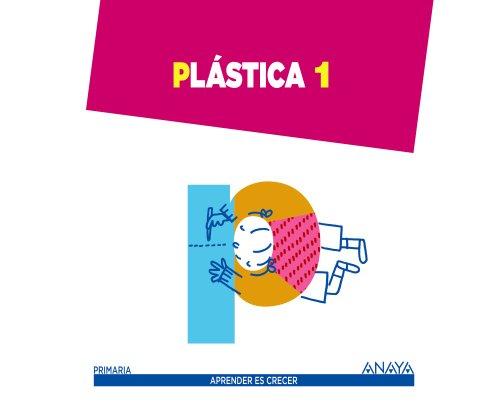 Plástica 1. (Aprender es crecer) - 9788467845709 por Ana Teresa Oviedo Melgares