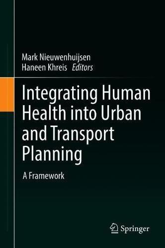Integrating Human Health into Urban and Transport Planning: A Framework