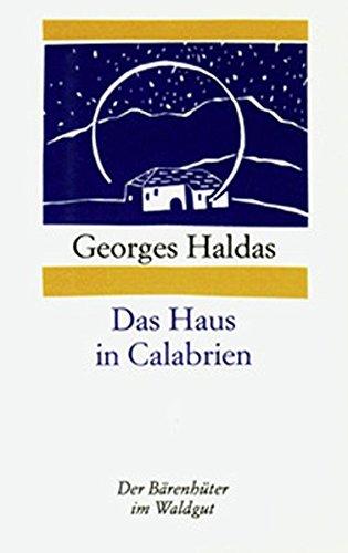 Preisvergleich Produktbild Das Haus in Calabrien (Der Bärenhüter (Bähü))