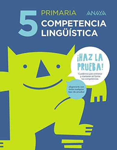 Competencia lingüística 5. (¡Haz la prueba!) - 9788469831311
