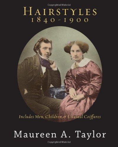 Hairstyles 1840-1900 por Maureen A Taylor