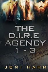 The D.I.R.E. Agency 1 - 3 by Joni Hahn (2014-05-20)