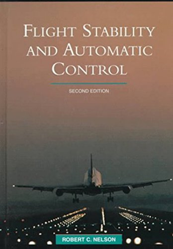 Flight Stability and Automatic Control por Robert Nelson